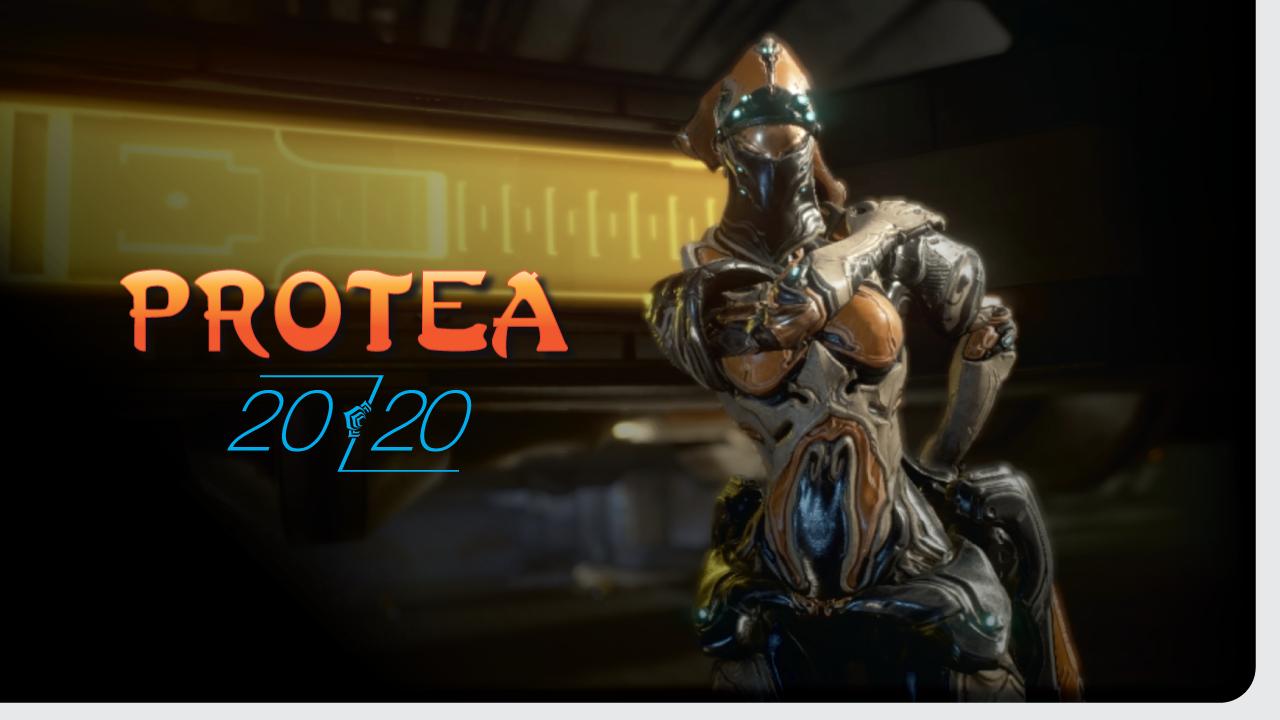 Protea || 2020 Build & Review || Warframe