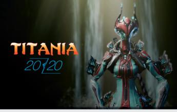 Titania || 2020 Build & Review || Warframe