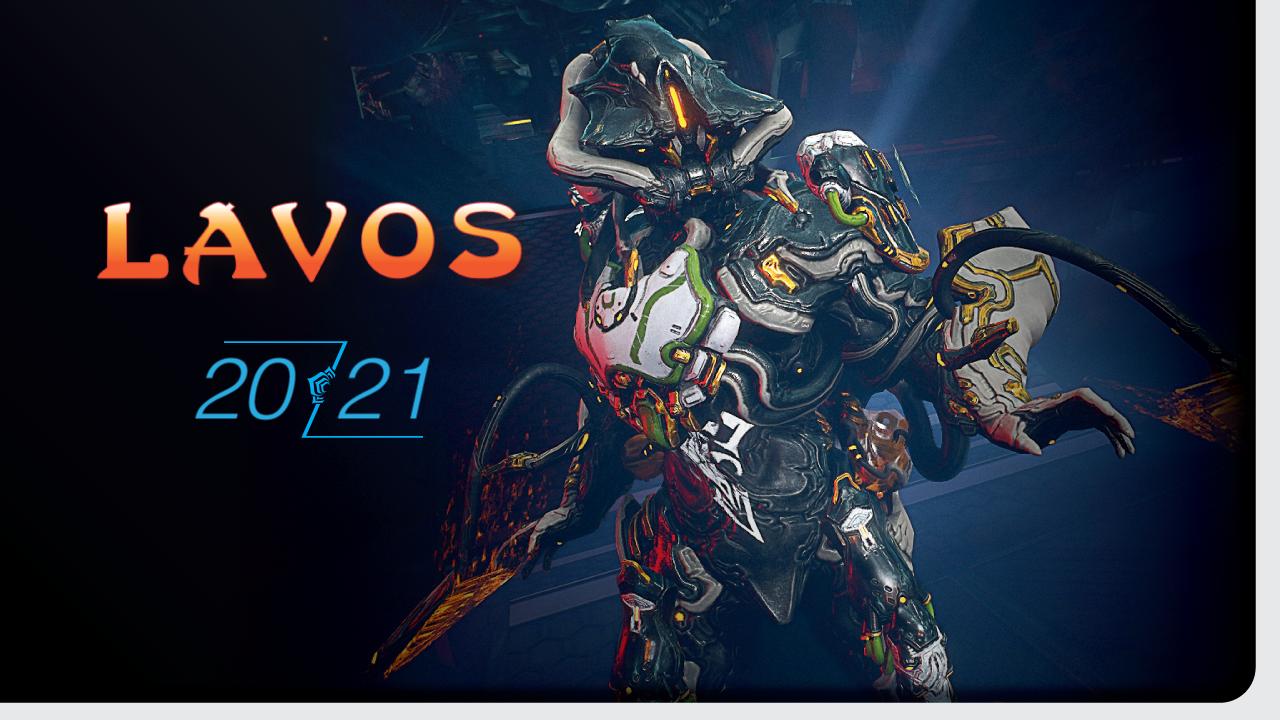 Lavos Build 2021
